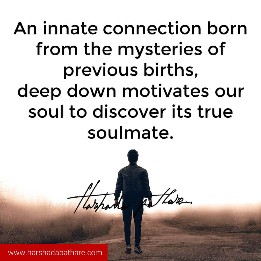 Soulmate Quotes — Harshada Pathare I Author, Thought weaver
